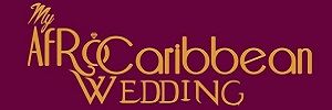 My Afro Caribbean Wedding Planning Tools for Black Couples